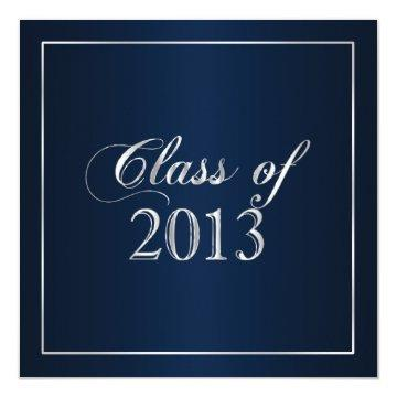 Elegant Navy and Silver Class of 2013 Invitation