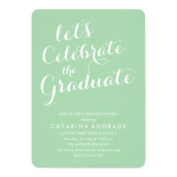High School Graduation Party Green Script Photo Invitation