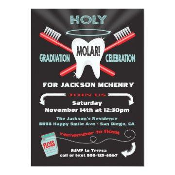 Holy Molar Dental Dentist graduation invites