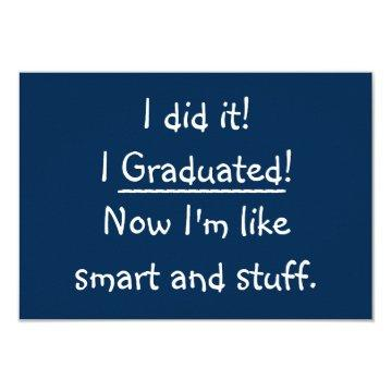 I Graduated Funny Graduation Party  Card