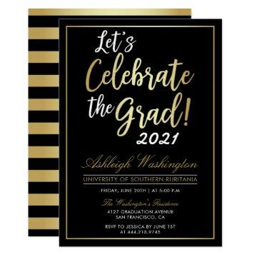 Let's Celebrate The Grad! | Gold Black Graduation Invitation