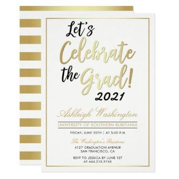 Let's Celebrate The Grad! | Gold White Graduation Card