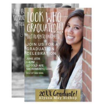 Look who Graduated Full Picture Photo Graduation Invitation