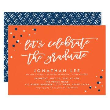 Orange Let's Celebrate the Graduate Grad Party Invitation
