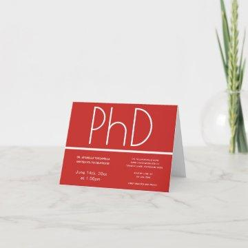 PhD degree Red White Graduation Party Invitation