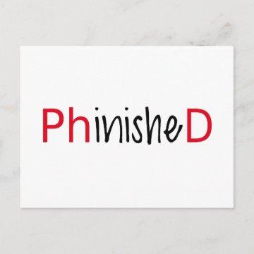 Phinished, word art, text design for PhD graduates Announcement Postcard