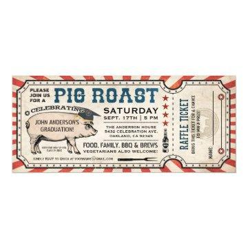 Pig Roast Graduation  w/ Raffle Ticket
