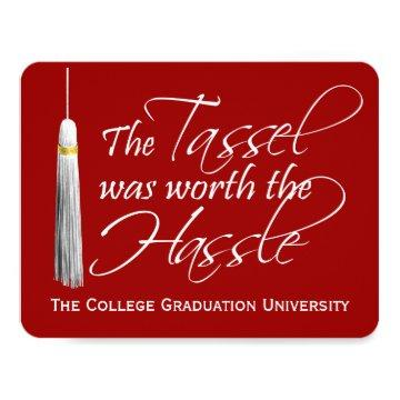 Red Tassel Was Worth the Hassle College Graduation Invitation