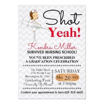 Shot Yeah! Nursing School Graduation