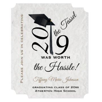 Tassel Worth the Hassle Graduation 2019 Invitation