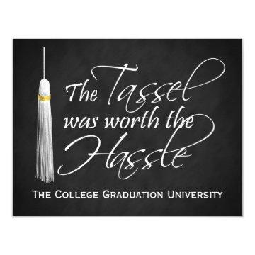 The Tassel Was Worth the Hassle College Graduation Card