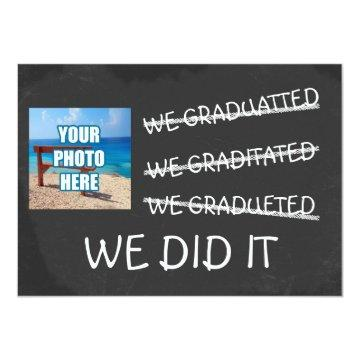 We Graduated Funny Misspelling Humor Chalkboard